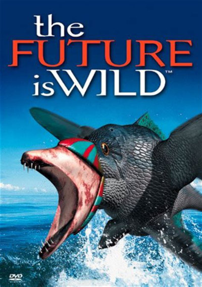 The Future is Wild Poster